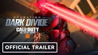 Call of Duty: Black Ops 4 – Operation Dark Divide Official Trailer