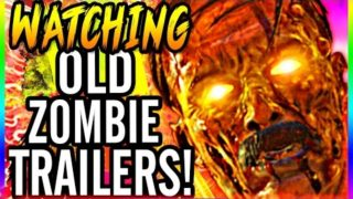 WATCHING OLD TRAILERS!!!! ~ Call of Duty WaW, Black Ops & Black Ops 2 Zombie Trailers!